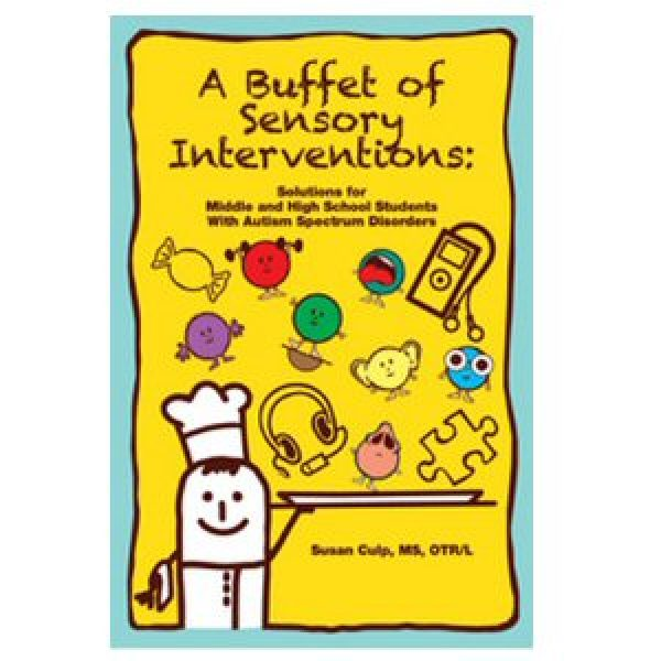 A Buffet of Sensory Interventions