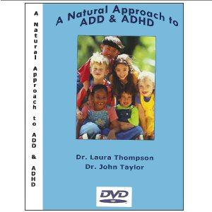 A Natural Approach to ADD & ADHD