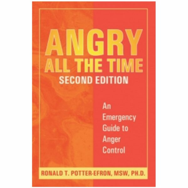 Angry All the Time: An Emergency Guide to Anger Control, 2nd edition