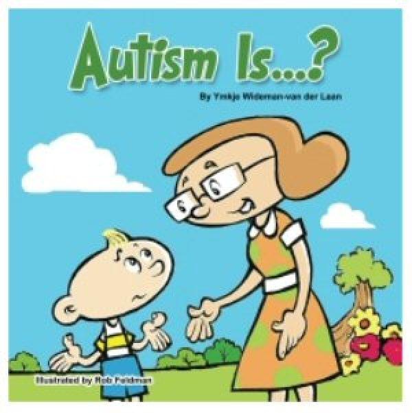 Autism Is…?