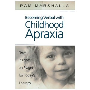 Becoming Verbal with Childhood Apraxia