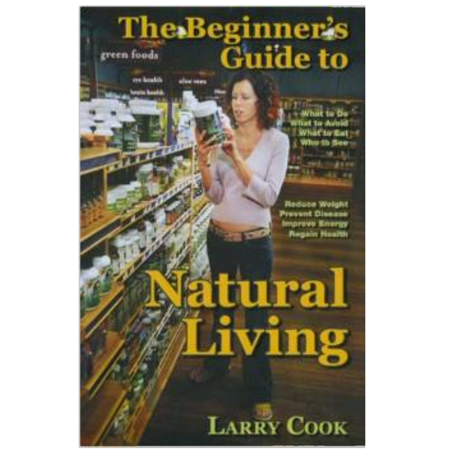 Beginners Guide to Natural Living