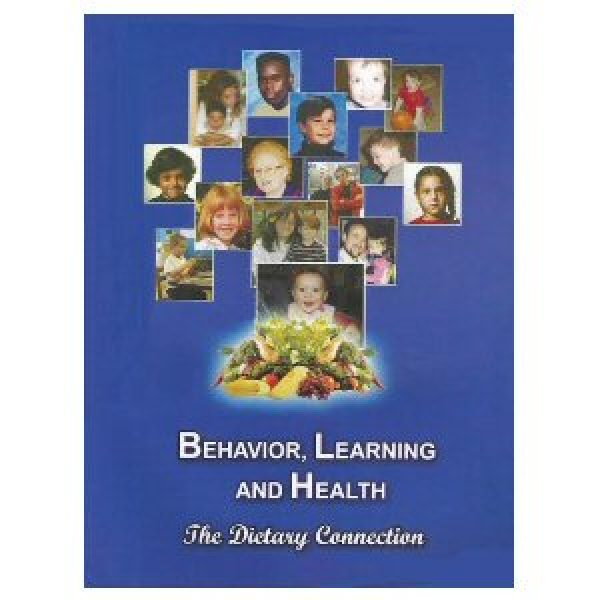 Behavior, Learning & Health: The Dietary Connection