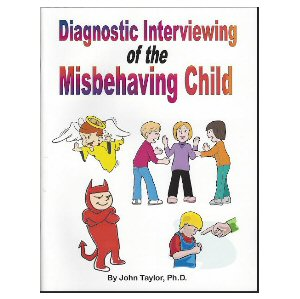 Diagnostic Interviewing of the Misbehaving Child
