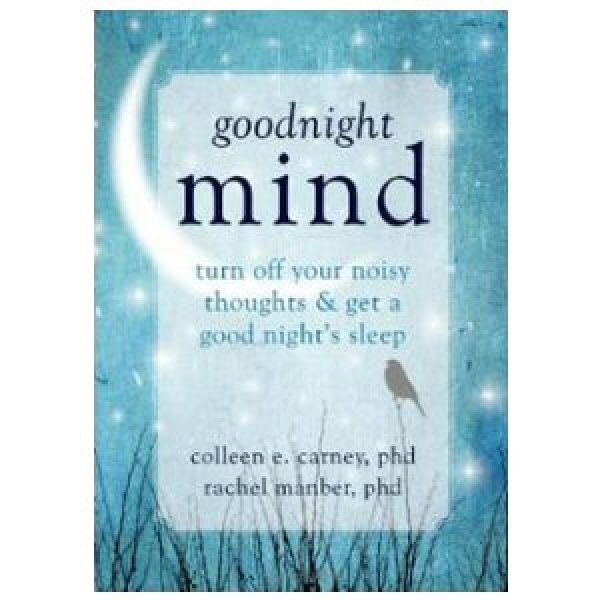 Goodnight Mind: Get a Good Night's Sleep