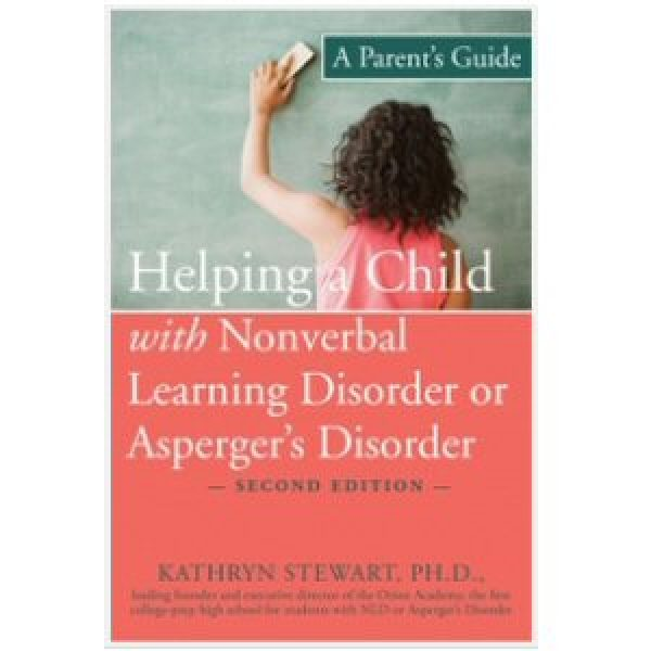 Helping a Child with Nonverbal Learning Disorder or Asperger's Syndrome