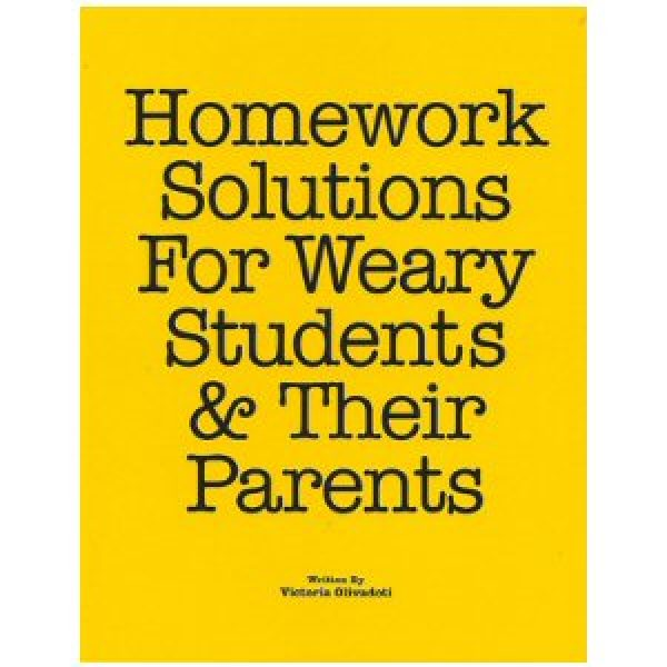 Homework Solutions for Weary Students & Their Parents