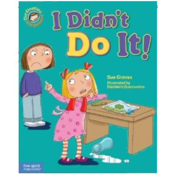 I Didn't Do It! A Book About Telling the Truth
