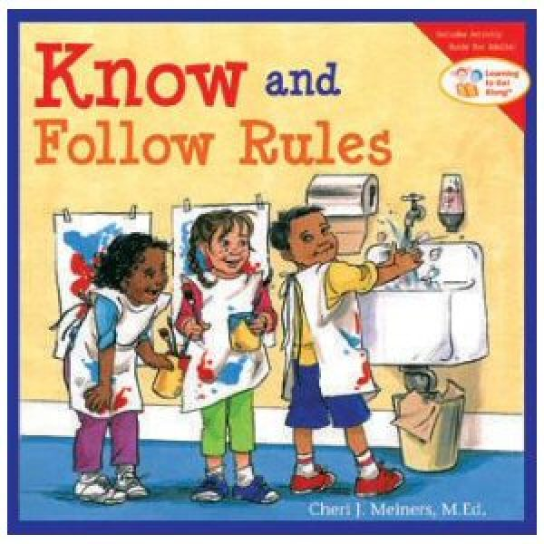 Know and Follow the Rules