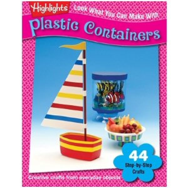 Look What You Can Make with Plastic Containers