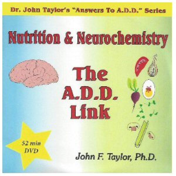 Nutrition & Neurochemistry: The A.D.D.Link
