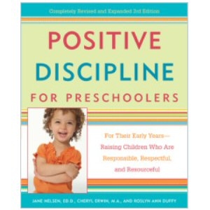 Positive Discipline for Preschoolers, 3rd Edition