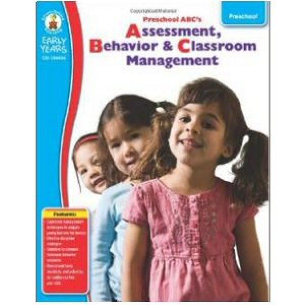 Preschool ABC's: Assessment, Behavior & Classroom Management