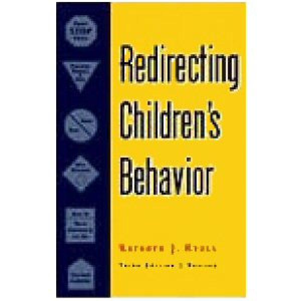 Redirecting Children's Behavior, Third Revised Edition