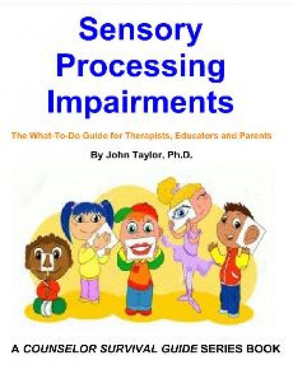 Understanding Sensory Processing Impairments