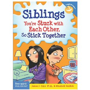 Siblings, You're Stuck with Each Other, So Stick Together
