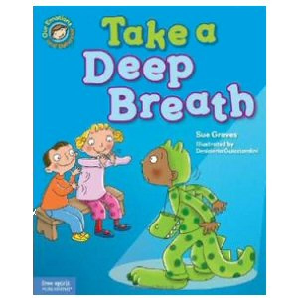 Take a Deep Breath! A Book About Being Brave