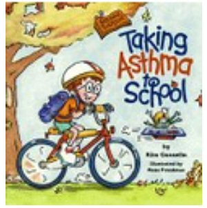 Taking Asthma To School, 2nd Edition