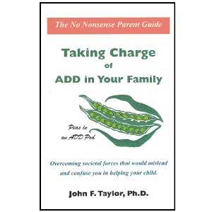 Taking Charge of ADD in Your Family