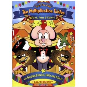 Teach Your Child the Multiplication Tables: Fast, Fun & Easy!
