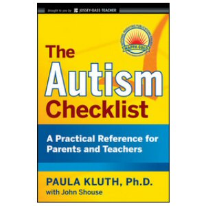 The Autism Checklist: A Practical Reference for Parents and Teachers