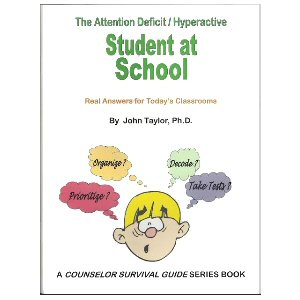 The Attention Deficit Hyperactive Student At School