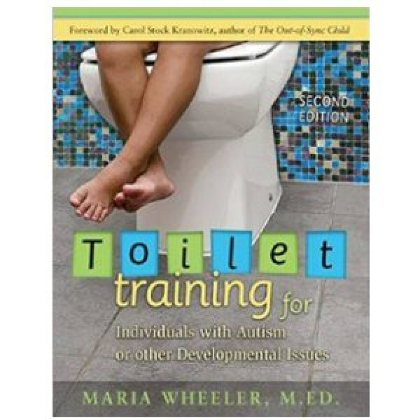 Toilet Training for Individuals with Autism and Other Developmental Issues