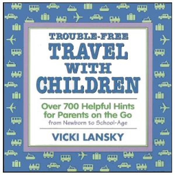 Title Trouble-free Travel with Children